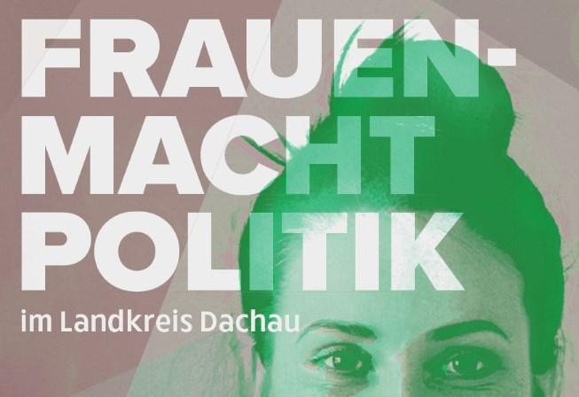 8. April: Frauen MACHT Politik – im Landkreis Dachau