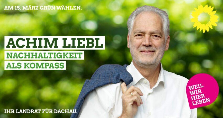 Unser Landratskandidat Achim Liebl