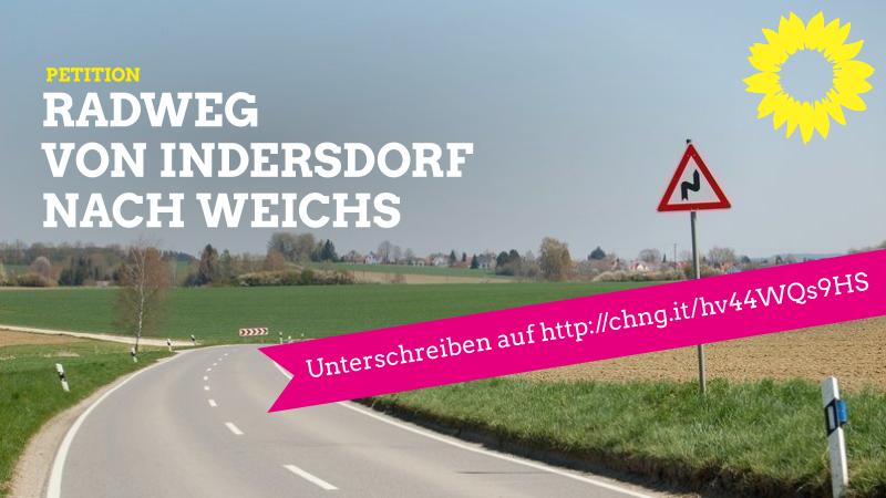PETITION: Bau eines Radweges zwischen Markt Indersdorf und Weichs